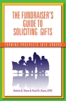 Fundraiser's Guide to Soliciting Gifts